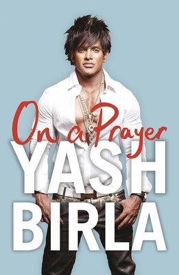 on a prayer by yash birla