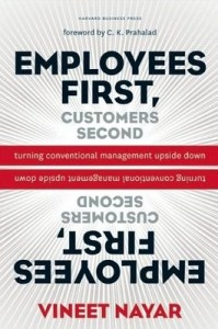 Employee First, Customers Second by Vineet Nayar