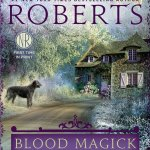 Blood Magick by Nora Roberts