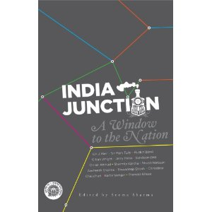 India Junction: A Window To The Nation Edited by Seema Sharma