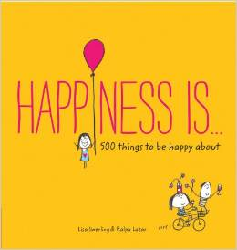 Happiness Is... (English) Author: Ralph Lazar