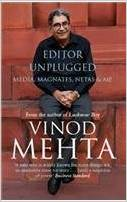 editor unplugged by vinod mehta