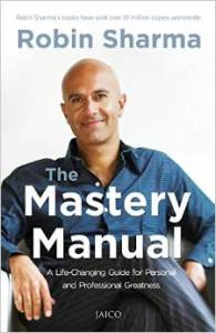 The Mastery Manual by Robin Sharma