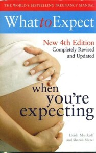 What to Expect When You're Expecting by Sharon Mazel, Heidi Murkoff Review