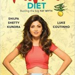 The Great Indian Diet  by Shilpa Shetty Kundra and Luke Coutinho Review