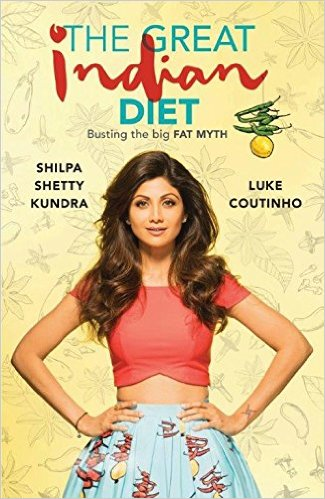 The Great Indian Diet by Shilpa Shetty