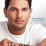 The Test Of My Life by Yuvraj Singh Review