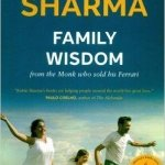 Family Wisdom by Robin Sharma Summary