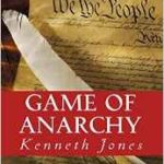 Game of Anarchy by Kenneth Jones Review