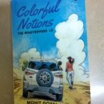 Colourful Notions: The Roadtrippers 1.0 by Mohit Goyal Review