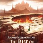 The Rise of Sivagami by Anand Neelkantan Review
