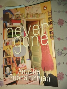 Never Gone by Anusha Subramaniam Review
