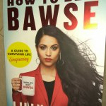 How to Be a Bawse by Lilly Singh Review