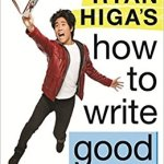 Ryan Higa's How to Write Good by Ryan Higa Review