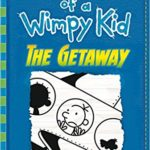 Diary of a Wimpy Kid: The Getaway by Jeff Kinney Review