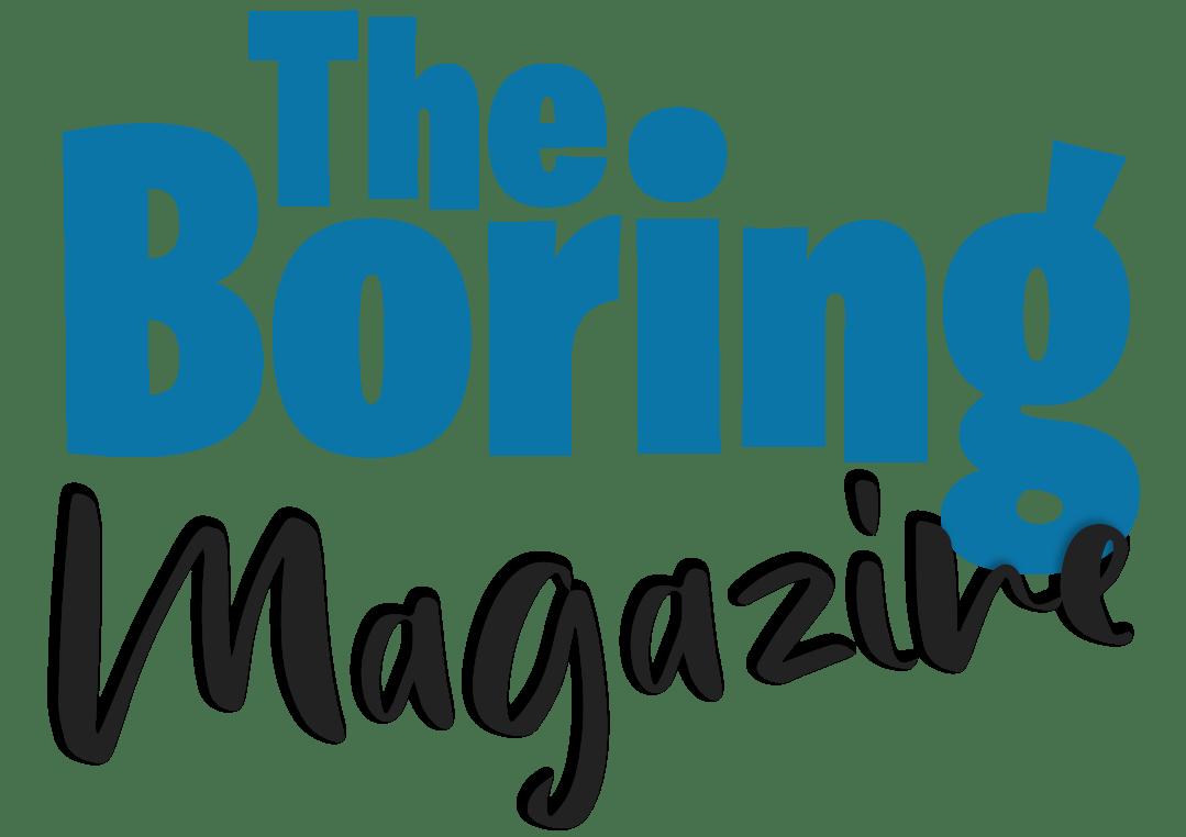 The Boring Magazine