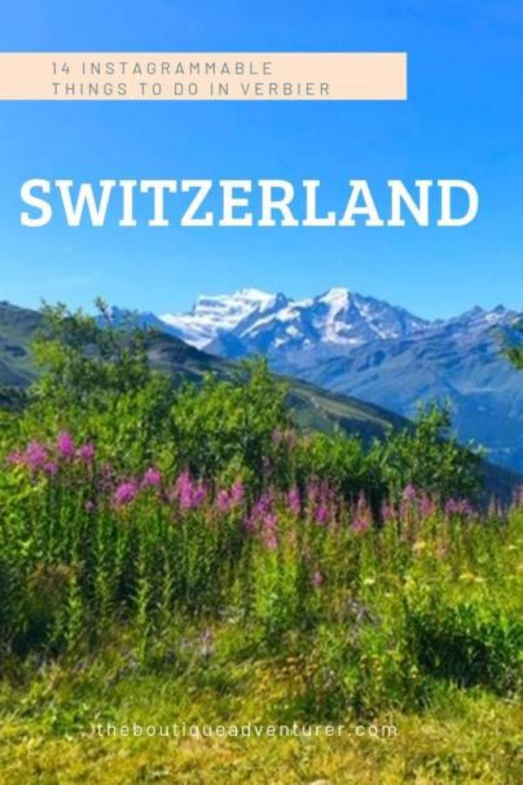 If you're looking for a Insta friendly summer vacation spot here it is! The Verbier summer provides at least 14 instagrammable things to do as well as so much more! #switerland #verbier