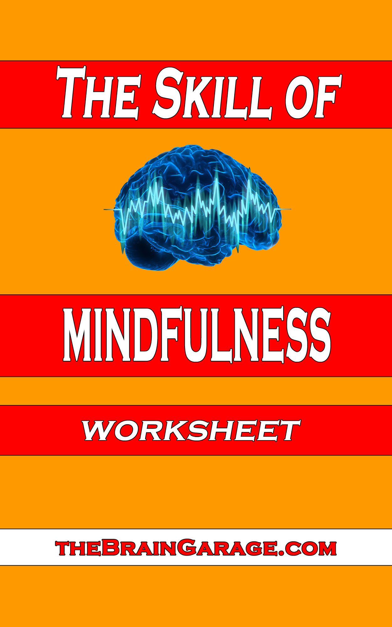 Get The Free Skill Of Mindfulness Worksheet