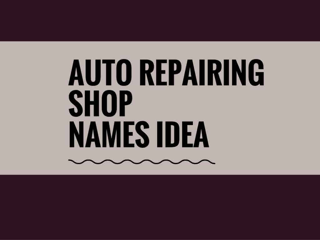 130 catchy auto repairing shop names with logos