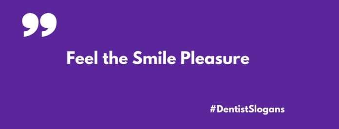dentist slogans taglines