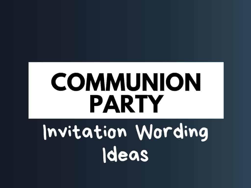 best communion invitation wording ideas
