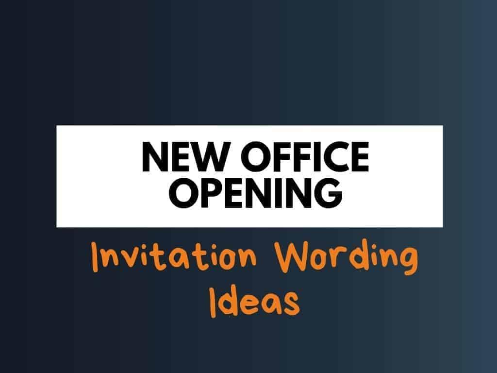 new office opening invitation wording ideas