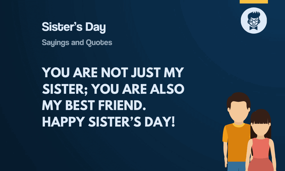 79 Best Sister S Day Sayings And Quotes Thebrandboy Com