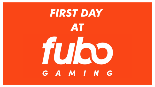 First Day At Fubo – @JamesSantore