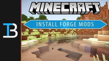 How To Download & Install Mods in Minecraft Using Forge