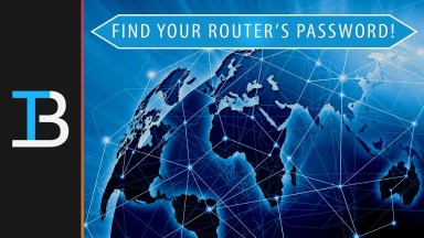 How To Find Your Router's Password