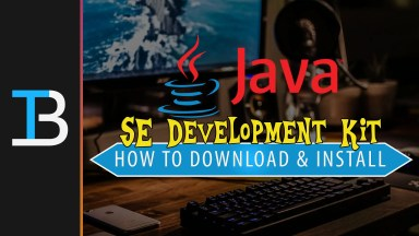 How To Download & Install The Java SE Development Kit