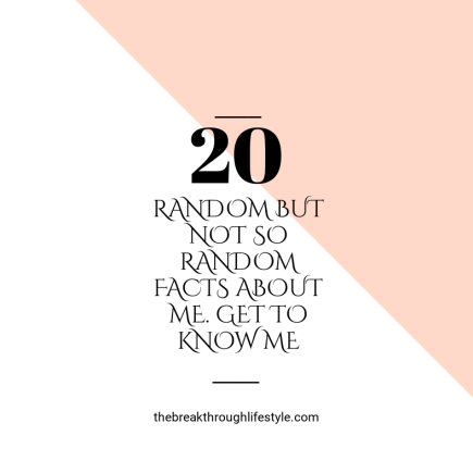 20 random facts about me