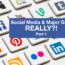 Social Media and major gifts … REALLY?!  (Part 1)