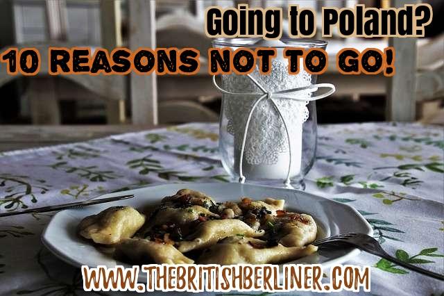 Going to Poland: 10 reasons not to go; Poland; Polish; Polska; Europe; Eastern Europe; travel