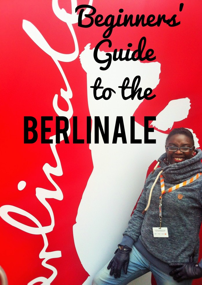 A Beginners' Guide to the Berlin International Film Festival - Berlinale 2016.