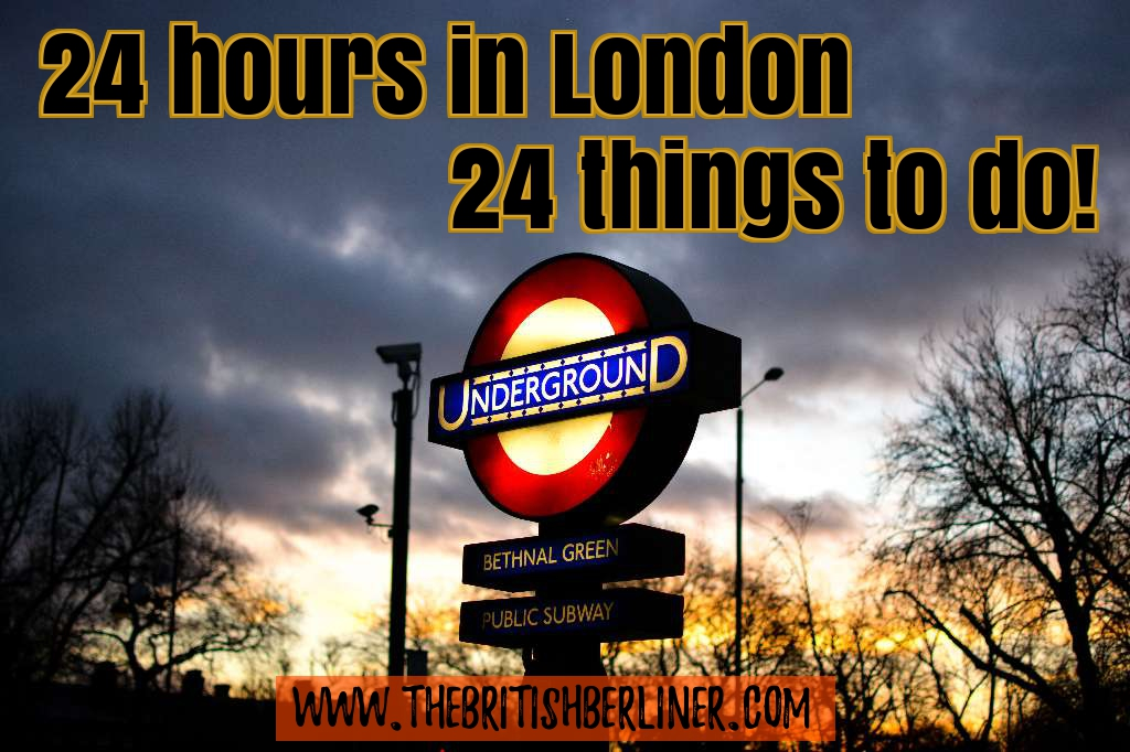 London; things to do in London; things to do; 24 hours; 1 day; 24 hours in London, London City; City of London; Visit London; Tourist London; tourist; tourism; England; Visit England; Visit Britain; UK; travel;