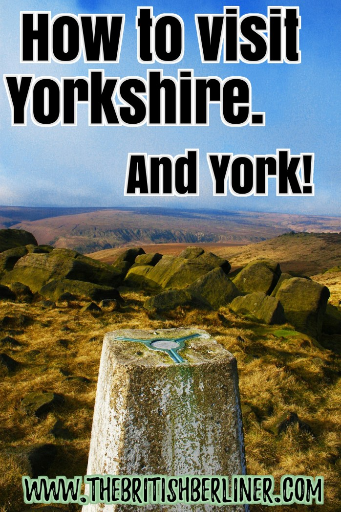 How to visit Yorkshire. And York!