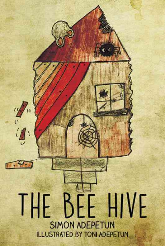 The Bee Hive by Simon Adepetun - my very own brother!