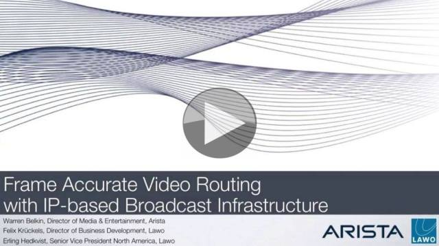 Webinar: Frame Accurate Video Routing with IP-based Broadcast ...
