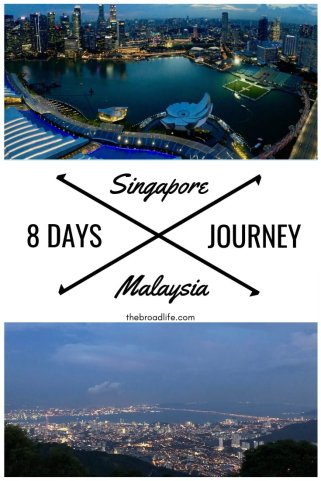 8-Day Journey Travel From Singapore To Malaysia - The Broad Life
