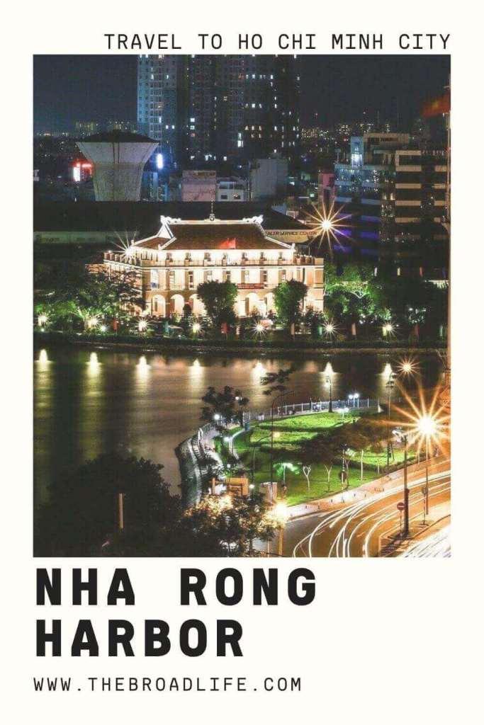 Nha Rong Harbor - The Broad Life's Pinterest Board