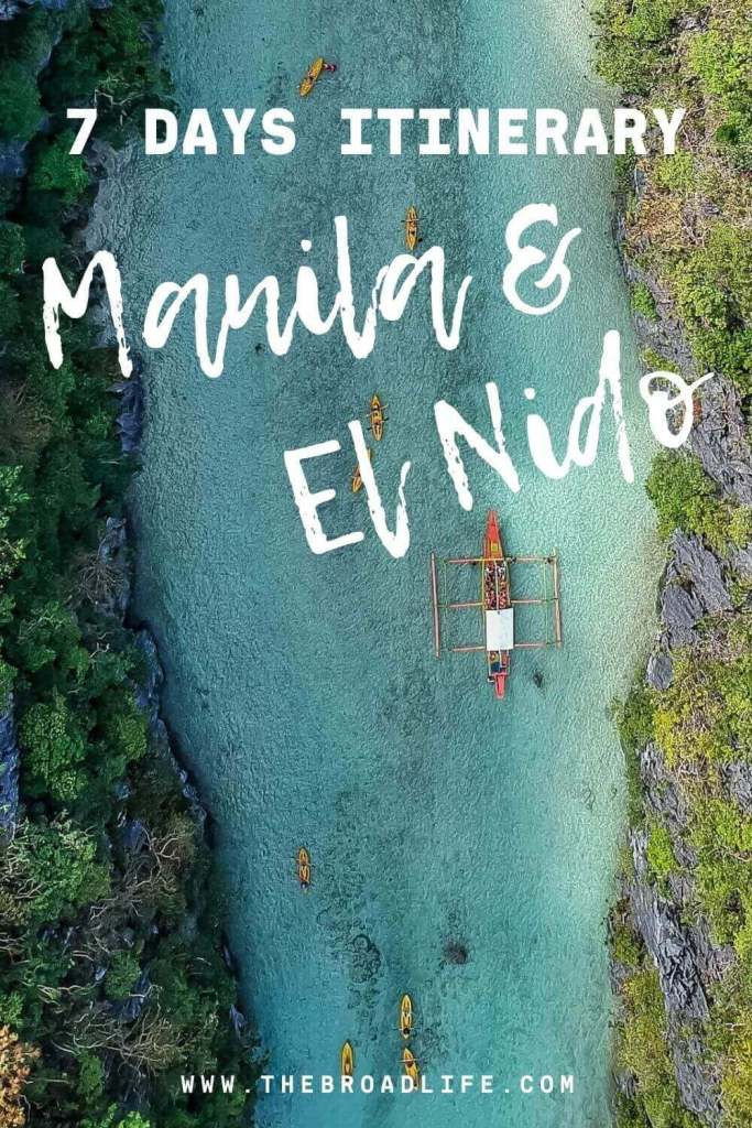 Philippines 7 days itinerary to travel manila & el nido - The Broad Life's pinterest board