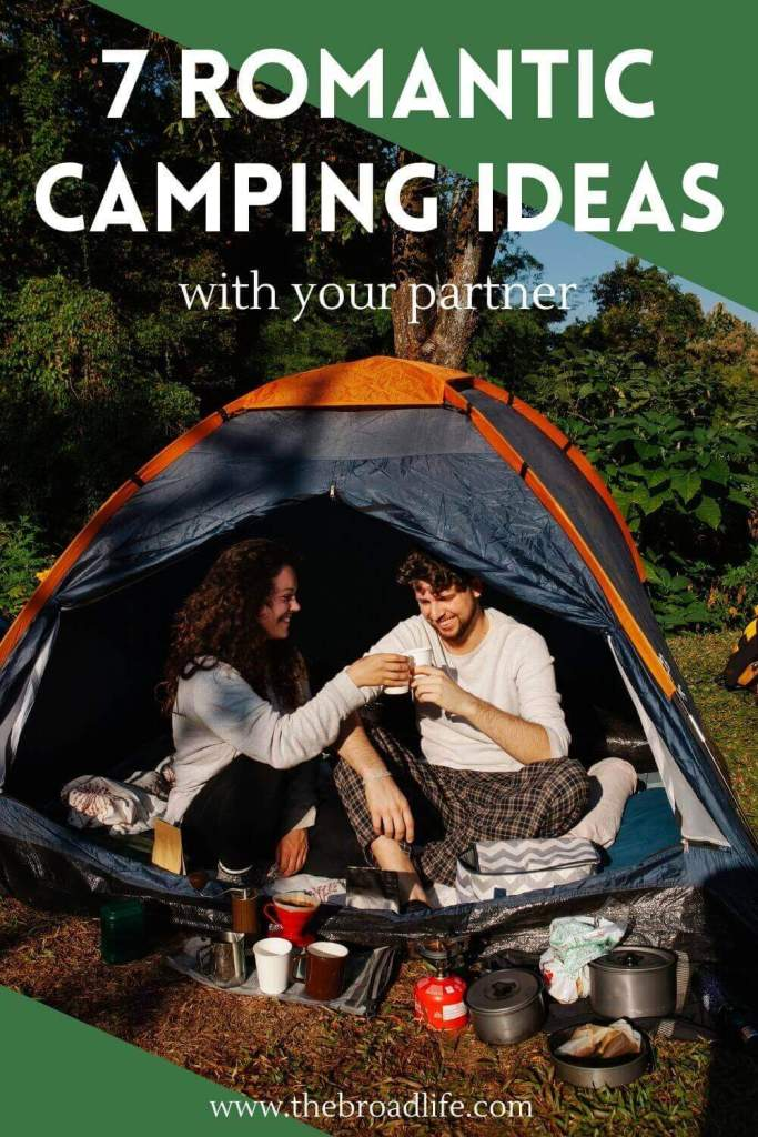7 romantic camping ideas - the broad life's pinterest board