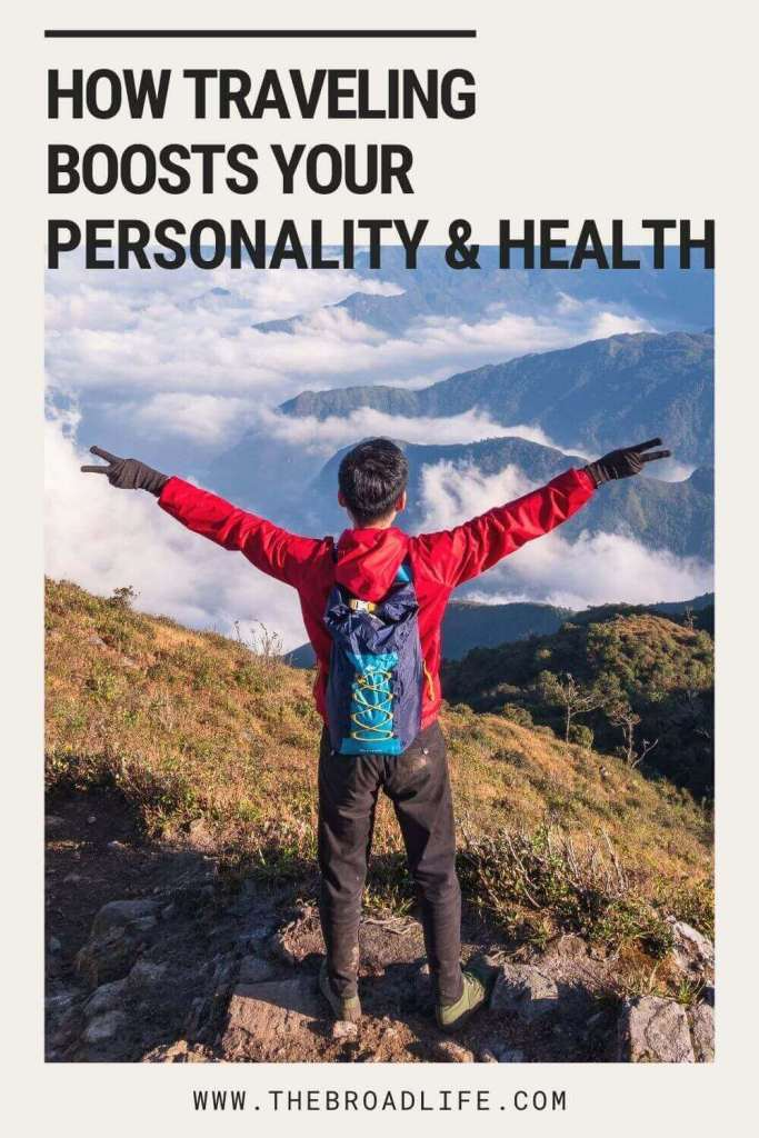 how traveling boosts your personality and health - the broad life's pinterest board