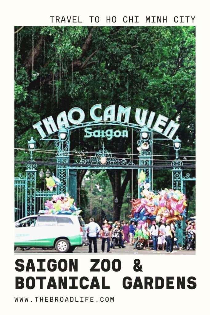 Saigon Zoo & Botanical Gardens - The Broad Life's pinterest board