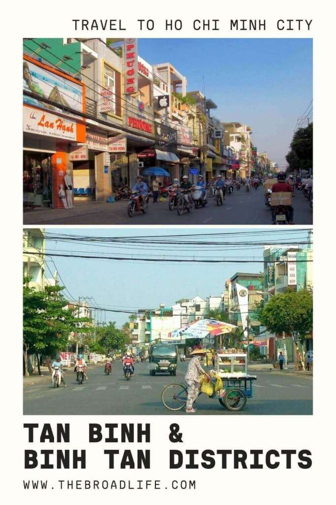 Tan Binh & Binh Tan Districts in Ho Chi Minh City - The Broad Life's Pinterest Board