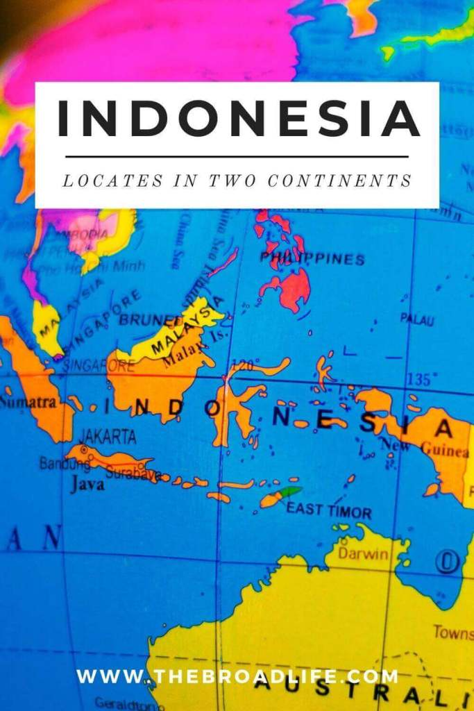 map indonesia locates in two continents - the broad life's pinterest board