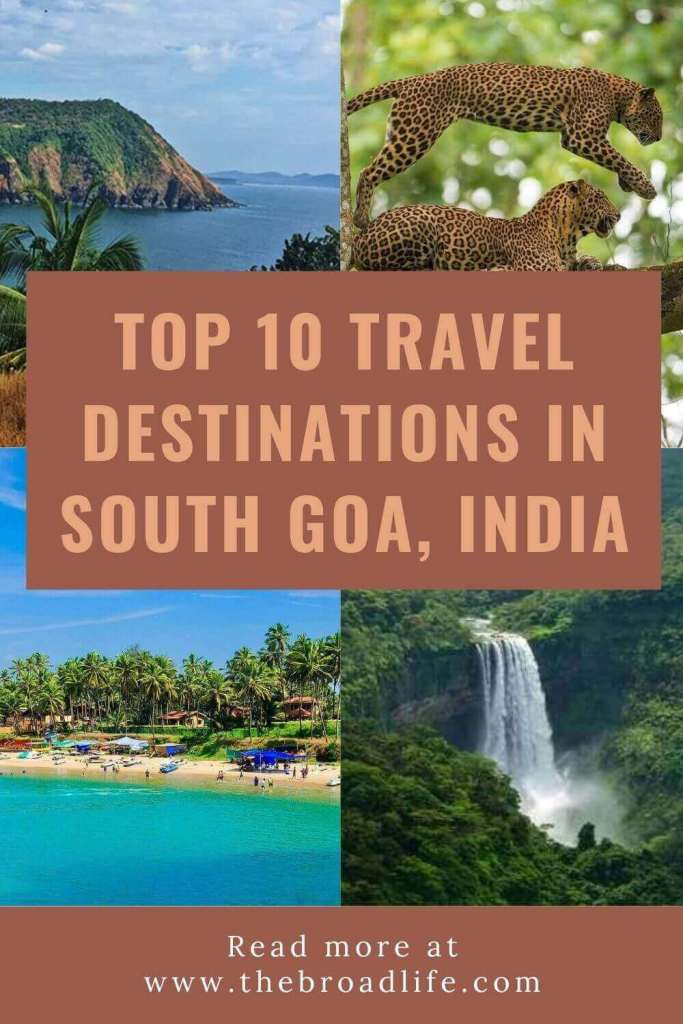 10 travel destinations in south goa india - the broad life's pinterest board