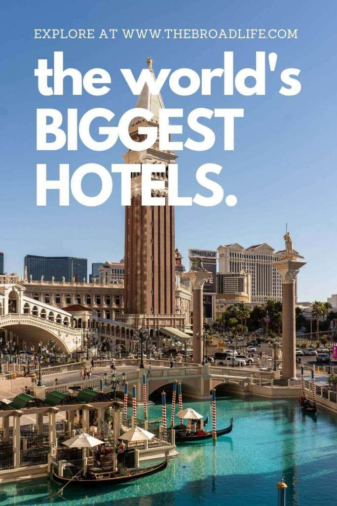 a pinterest board of the world biggest hotels on the broad life travel blog