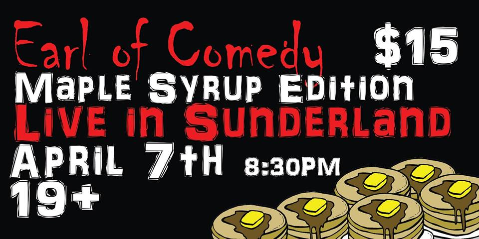 Comedy show coming to Sunderland during Maple Syrup Festival